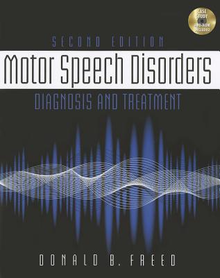 Motor Speech Disorders By Freed, Donna B.